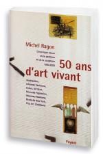 50 ans d'art vivant 1950-2000