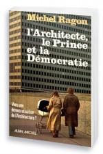 L'architecte, le prince et la démocratie