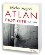 Atlan, mon ami (1948-1960)