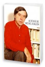 Autour de Michel Ragon