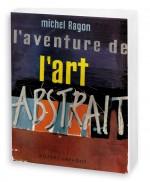 L'aventure de l'art abstrait
