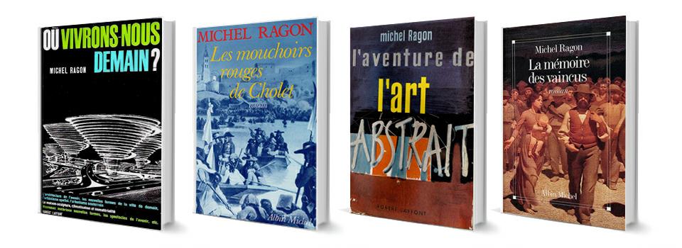 Toute la bibliographie de Michel Ragon
