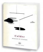 Alexandre Calder, petite encyclopédie de l'art