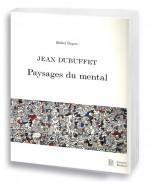 Jean Dubuffet, paysages du mental