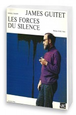 James Guitet, les forces du silence