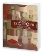Le temps de Le Corbusier