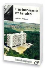 L'urbanisme et la cité