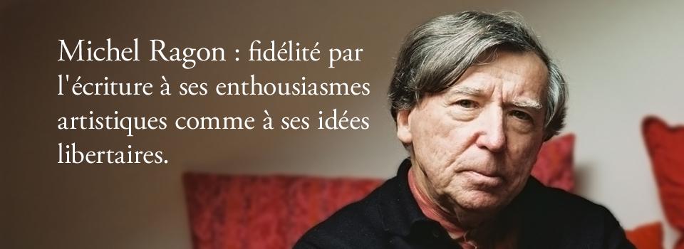 Vie et oeuvre de Michel Ragon